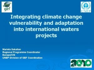 Integrating climate change vulnerability and adaptation into international