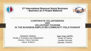 2 nd International Biannual Social Business Business as