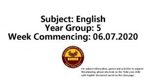 Subject English Year Group 5 Week Commencing 06
