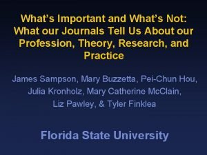 Whats Important and Whats Not What our Journals