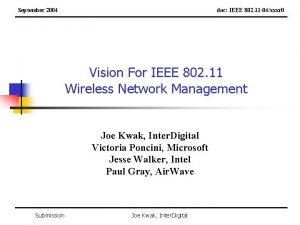 September 2004 doc IEEE 802 11 04xxxr 0