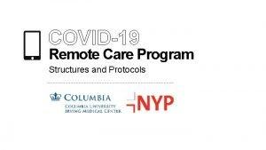 COVID19 Remote Care Program Structures and Protocols COVID19