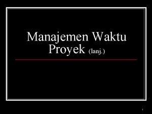 Manajemen Waktu Proyek lanj 1 Gantt Chart n