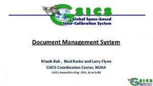 Document Management System Manik Bali Neal Kaske and