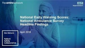 National Early Warning Scores National Ambulance Survey Headline