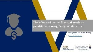The effects of unmet financial needs on persistence