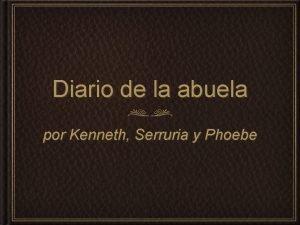 Diario de la abuela por Kenneth Serruria y