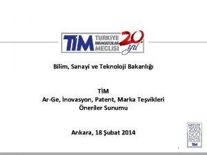 Bilim Sanayi ve Teknoloji Bakanl TM ArGe novasyon