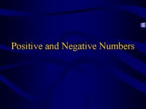 Positive and Negative Numbers Definition Positive number a