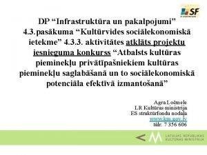 DP Infrastruktra un pakalpojumi 4 3 paskuma Kultrvides