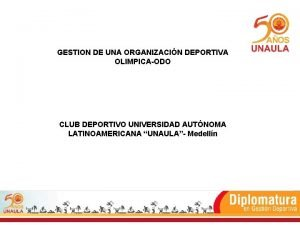 GESTION DE UNA ORGANIZACIN DEPORTIVA OLIMPICAODO CLUB DEPORTIVO