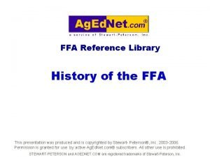 FFA Reference Library History of the FFA This
