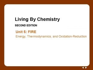 Living By Chemistry SECOND EDITION Unit 5 FIRE