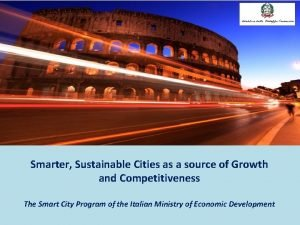 Smarter Sustainable Cities as a source of Growth