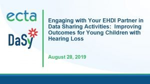 Engaging with Your EHDI Partner in Data Sharing