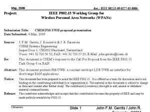May 2009 Project doc IEEE 802 15 09