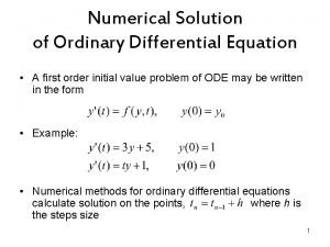 Numerical Solution of Ordinary Differential Equation A first
