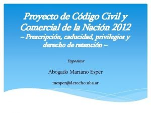 Proyecto de Cdigo Civil y Comercial de la
