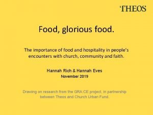 Food glorious food The importance of food and