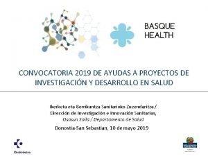 CONVOCATORIA 2019 DE AYUDAS A PROYECTOS DE INVESTIGACIN