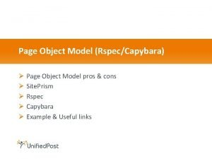 Page Object Model RspecCapybara Page Object Model pros