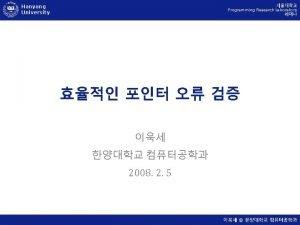 Hanyang University Programming Research Laboratory Programming Research Laboratory