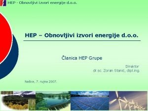 HEP Obnovljivi izvori energije d o o HEP