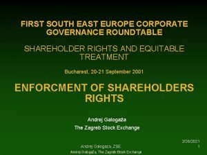 FIRST SOUTH EAST EUROPE CORPORATE GOVERNANCE ROUNDTABLE SHAREHOLDER