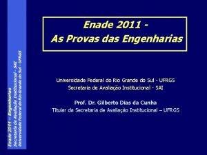 Enade 2011 As Provas das Engenharias Universidade Federal