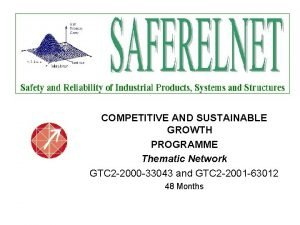 COMPETITIVE AND SUSTAINABLE GROWTH PROGRAMME Thematic Network GTC