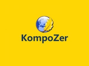 Kompo Zer This is what Kompo Zer will