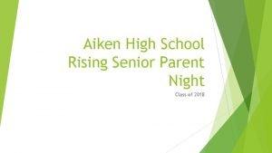 Aiken High School Rising Senior Parent Night Class