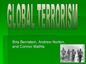 Bria Bernstein Andrew Norton and Connor Mathis Introduction