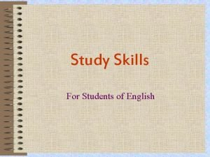 Study Skills For Students of English English as
