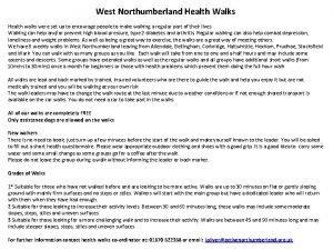 West Northumberland Health Walks Health walks were set