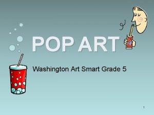 POP ART Washington Art Smart Grade 5 1