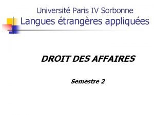Universit Paris IV Sorbonne Langues trangres appliques DROIT