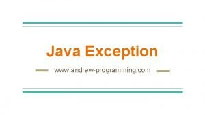 Java Exception www andrewprogramming com What Is Exception