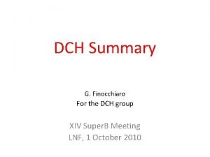DCH Summary G Finocchiaro For the DCH group