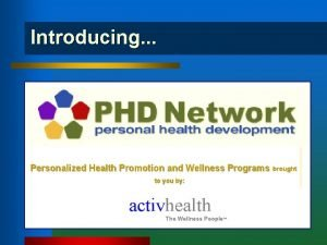 Introducing Personalized Health Promotion and Wellness Programs brought