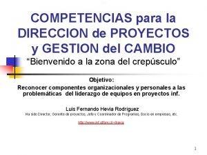 COMPETENCIAS para la DIRECCION de PROYECTOS y GESTION