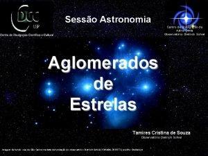 Sesso Astronomia Centro de Divulgao da Astronomia Observatrio