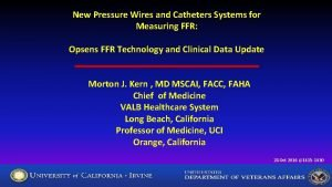 New Pressure Wires and Catheters Systems for Measuring
