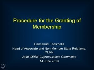 Procedure for the Granting of Membership Emmanuel Tsesmelis