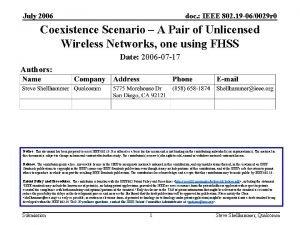July 2006 doc IEEE 802 19 060029 r