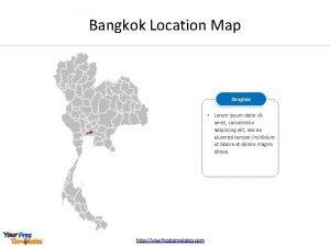 Bangkok Location Map Bangkok Lorem ipsum dolor sit