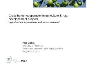 Cross border cooperation in agriculture rural developement projects