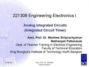 221308 Engineering Electronics I Analog Integrated Circuits Integrated