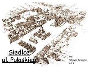 Siedlce ul Puaskieg Wyk Katarzyna Surgiewicz kl II