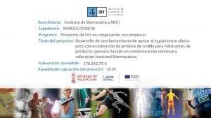 Beneficiario Instituto de Biomecnica IBV Expediente IMDEEA201846 Programa